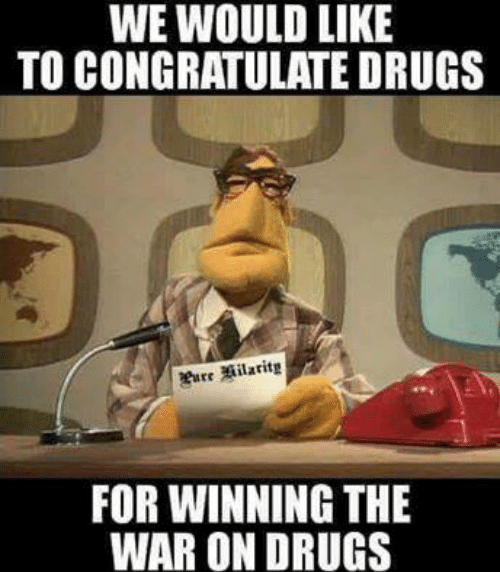 we-would-like-to-congratulate-drugs-for-winning-the-war-5436383